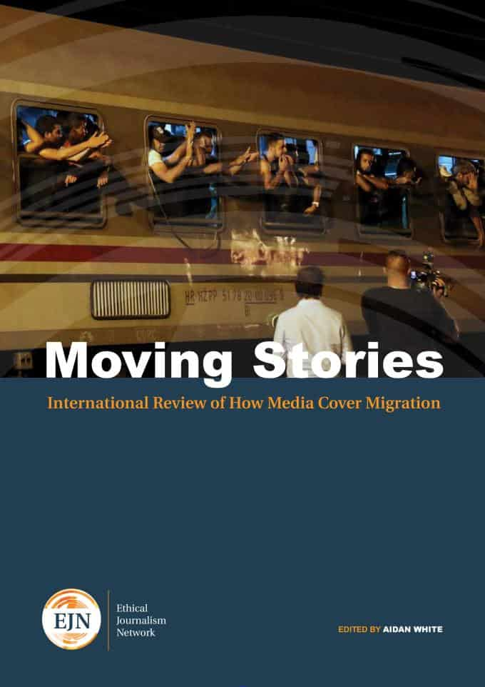 Moving Stories - International Review of How Media Cover Migration