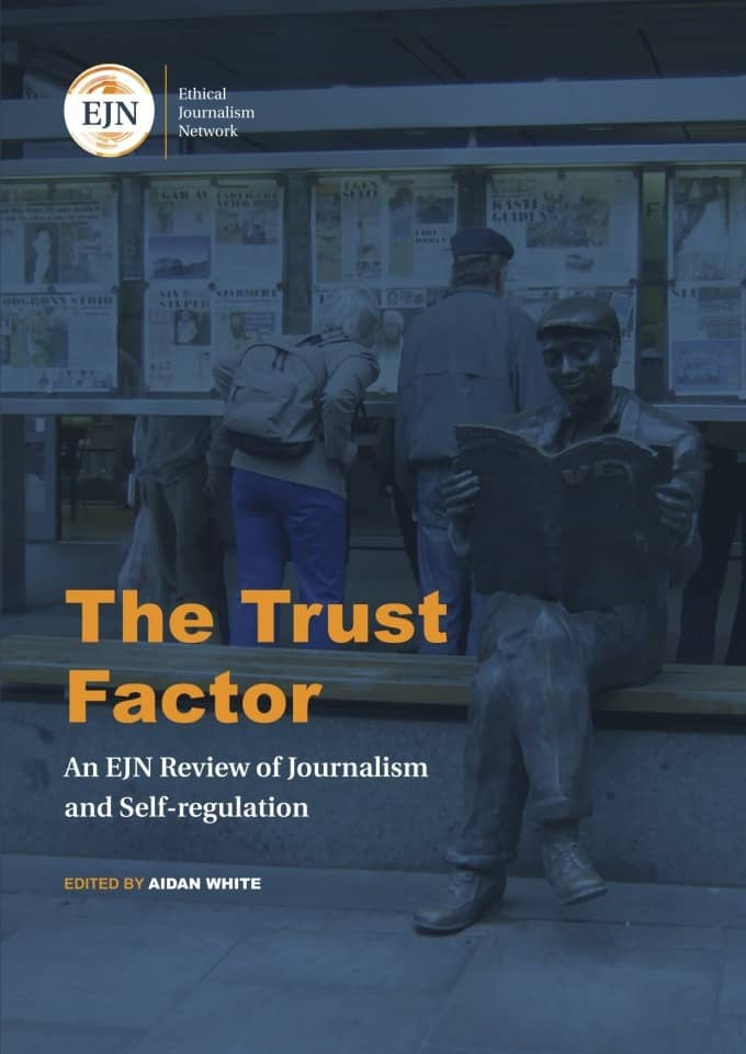 The Trust Factor - EJN review of journalism and self-regulation