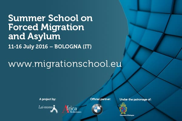 Summer School on Forced Migration and Asylum 11-16 July 2016 - Bologna